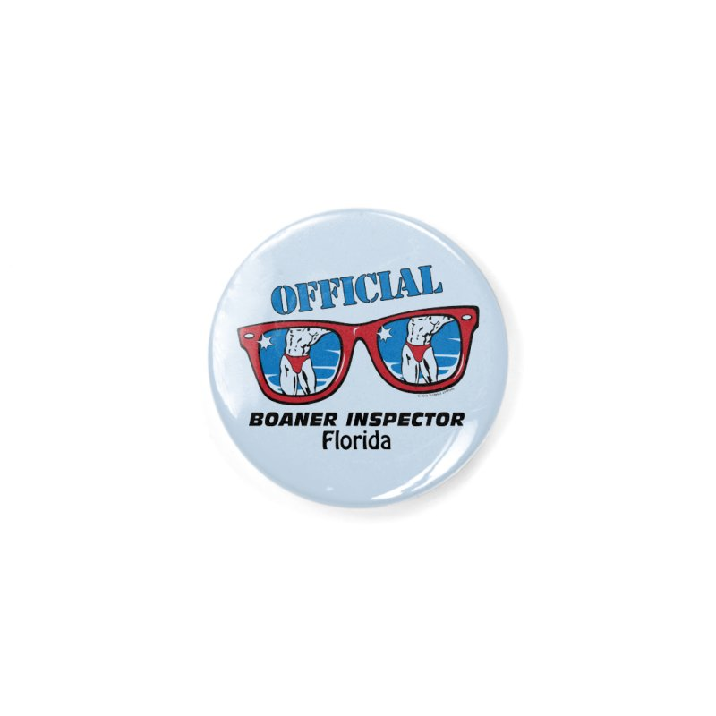 OFFICIAL BOANER INSPECTOR Florida Accessories Button by Teenage Stepdad