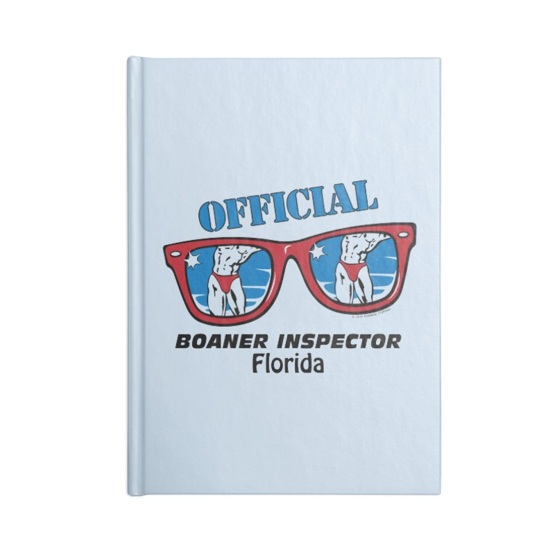 OFFICIAL BOANER INSPECTOR Florida Accessories Blank Journal Notebook by Teenage Stepdad