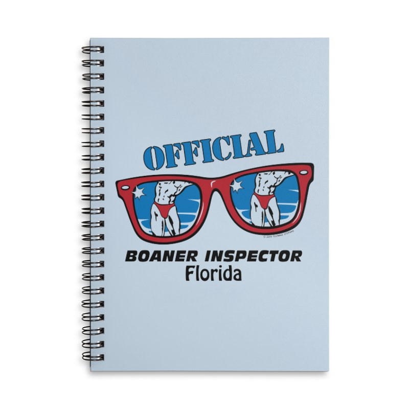 OFFICIAL BOANER INSPECTOR Florida Accessories Lined Spiral Notebook by Teenage Stepdad