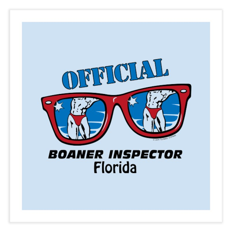 OFFICIAL BOANER INSPECTOR Florida Home Fine Art Print by Teenage Stepdad