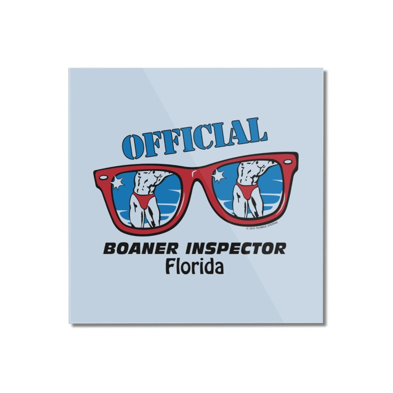 OFFICIAL BOANER INSPECTOR Florida Home Mounted Acrylic Print by Teenage Stepdad