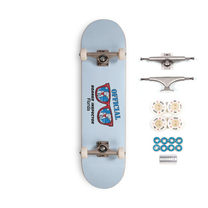 OFFICIAL BOANER INSPECTOR Florida Accessories Complete - Premium Skateboard by Teenage Stepdad