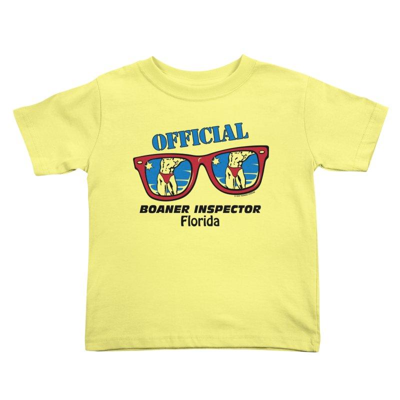 OFFICIAL BOANER INSPECTOR Florida Kids Toddler T-Shirt by Teenage Stepdad