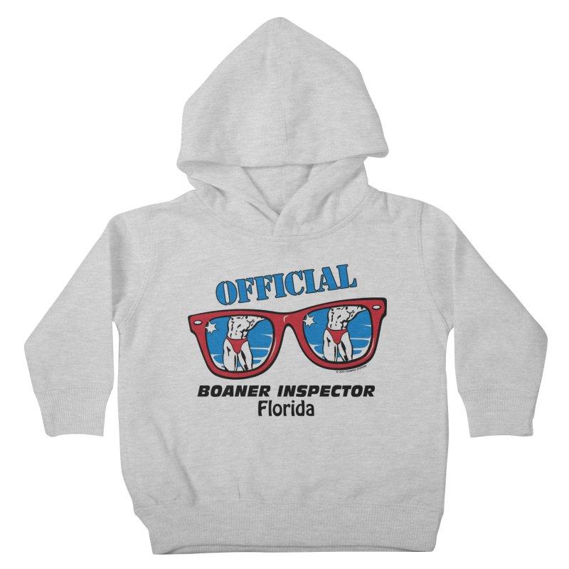 OFFICIAL BOANER INSPECTOR Florida Kids Toddler Pullover Hoody by Teenage Stepdad