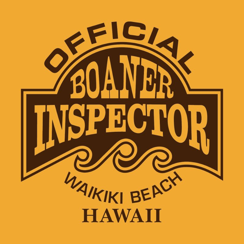 OFFICIAL BOANER INSPECTOR WAIKIKI Waves by Teenage Stepdad