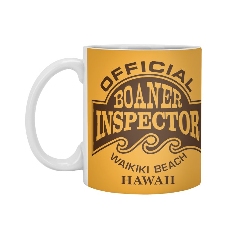 OFFICIAL BOANER INSPECTOR WAIKIKI Waves Accessories Standard Mug by Teenage Stepdad