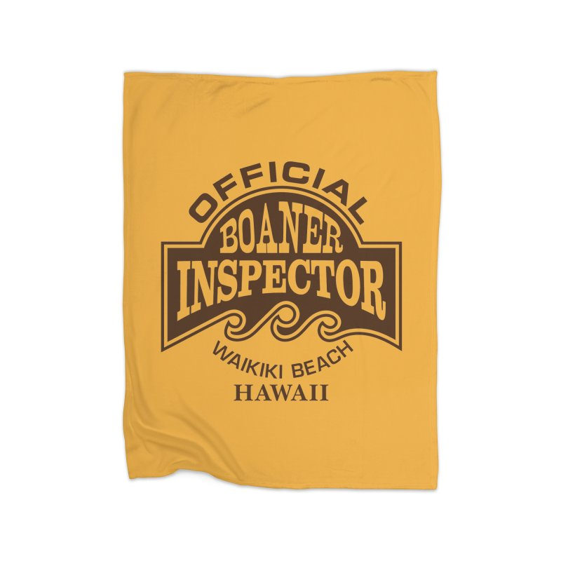 OFFICIAL BOANER INSPECTOR WAIKIKI Waves Home Fleece Blanket Blanket by Teenage Stepdad