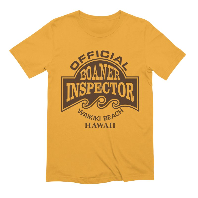 OFFICIAL BOANER INSPECTOR WAIKIKI Waves in Men's Extra Soft T-Shirt Gold by Teenage Stepdad