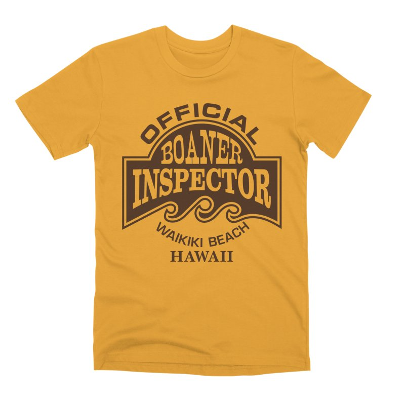 OFFICIAL BOANER INSPECTOR WAIKIKI Waves Men's Premium T-Shirt by Teenage Stepdad