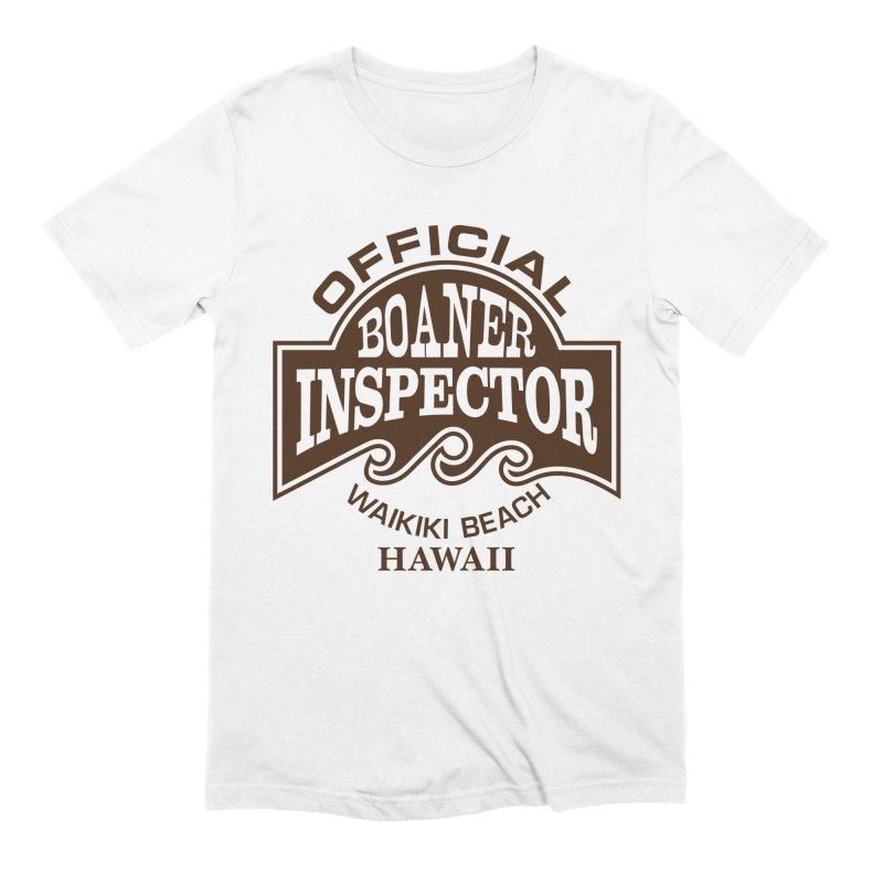 OFFICIAL BOANER INSPECTOR WAIKIKI Waves Men's Extra Soft T-Shirt by Teenage Stepdad