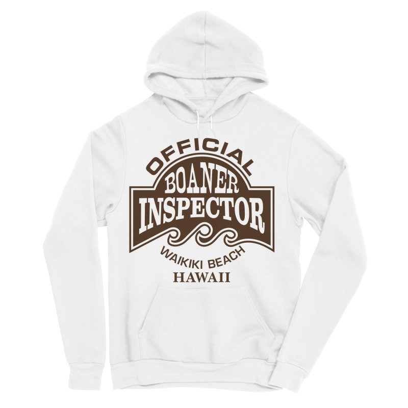 OFFICIAL BOANER INSPECTOR WAIKIKI Waves Men's Sponge Fleece Pullover Hoody by Teenage Stepdad