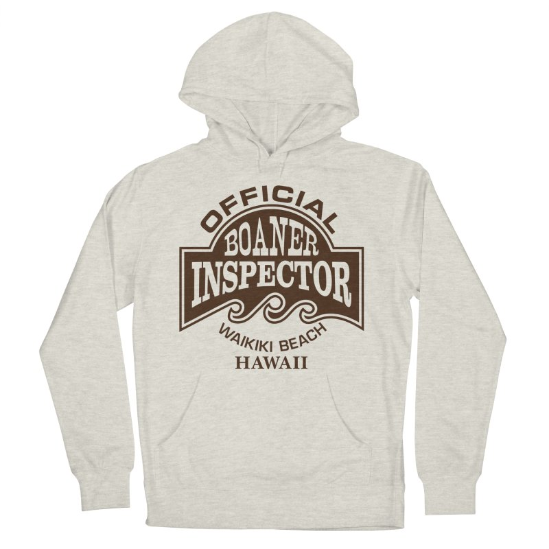 OFFICIAL BOANER INSPECTOR WAIKIKI Waves Women's French Terry Pullover Hoody by Teenage Stepdad