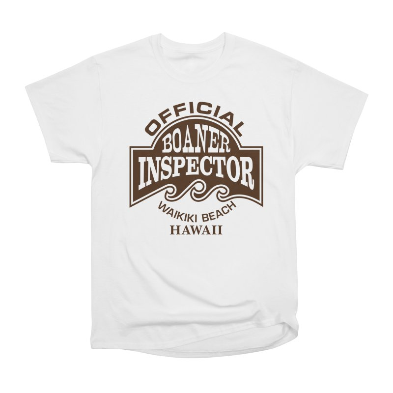 OFFICIAL BOANER INSPECTOR WAIKIKI Waves Men's Heavyweight T-Shirt by Teenage Stepdad