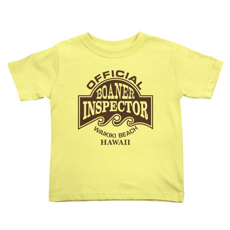 OFFICIAL BOANER INSPECTOR WAIKIKI Waves Kids Toddler T-Shirt by Teenage Stepdad