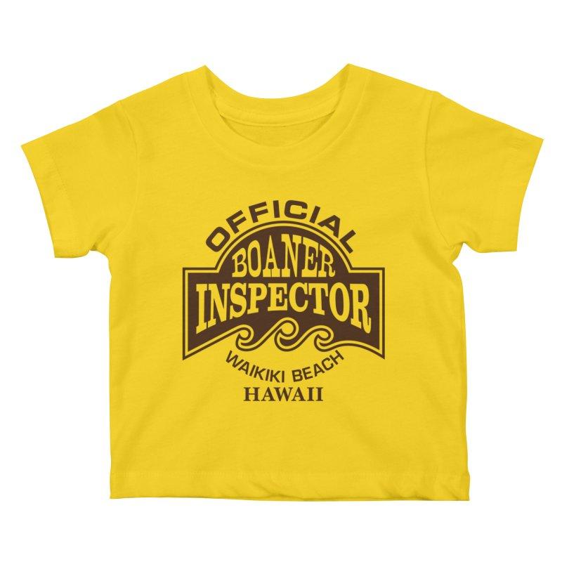 OFFICIAL BOANER INSPECTOR WAIKIKI Waves Kids Baby T-Shirt by Teenage Stepdad