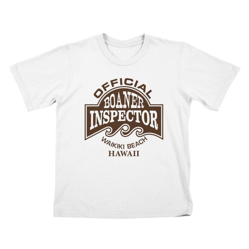 OFFICIAL BOANER INSPECTOR WAIKIKI Waves Kids T-Shirt by Teenage Stepdad