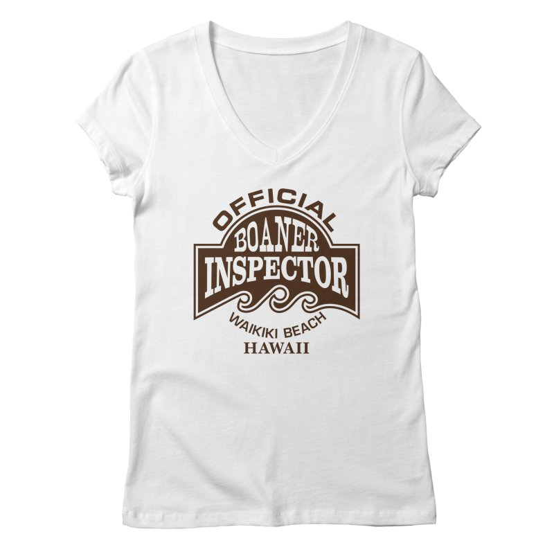 OFFICIAL BOANER INSPECTOR WAIKIKI Waves Women's Regular V-Neck by Teenage Stepdad