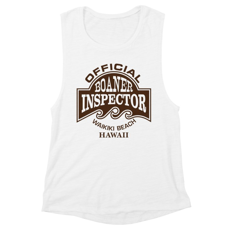 OFFICIAL BOANER INSPECTOR WAIKIKI Waves Women's Muscle Tank by Teenage Stepdad