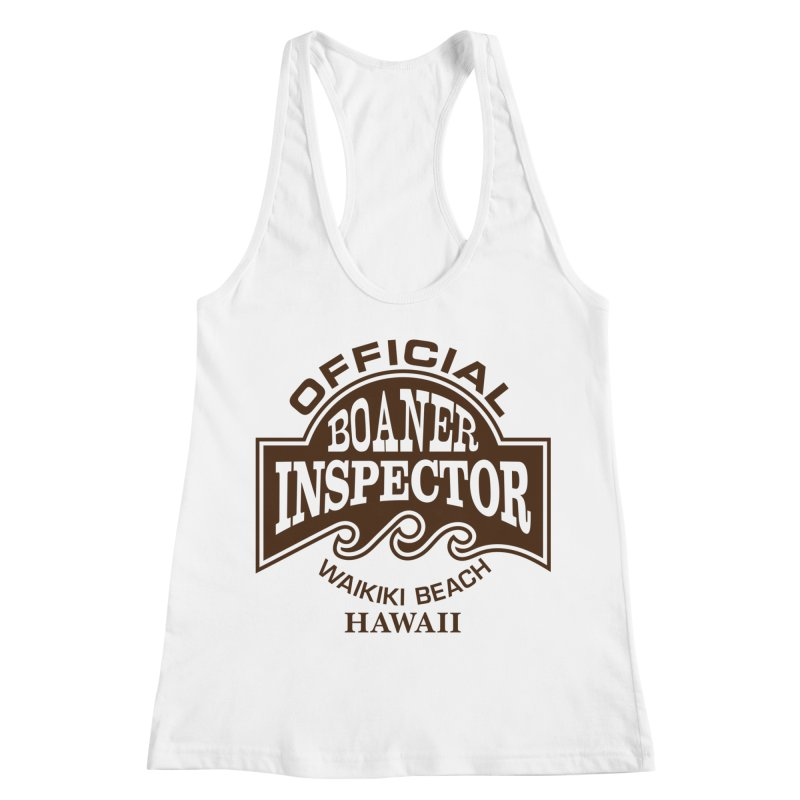 OFFICIAL BOANER INSPECTOR WAIKIKI Waves Women's Racerback Tank by Teenage Stepdad