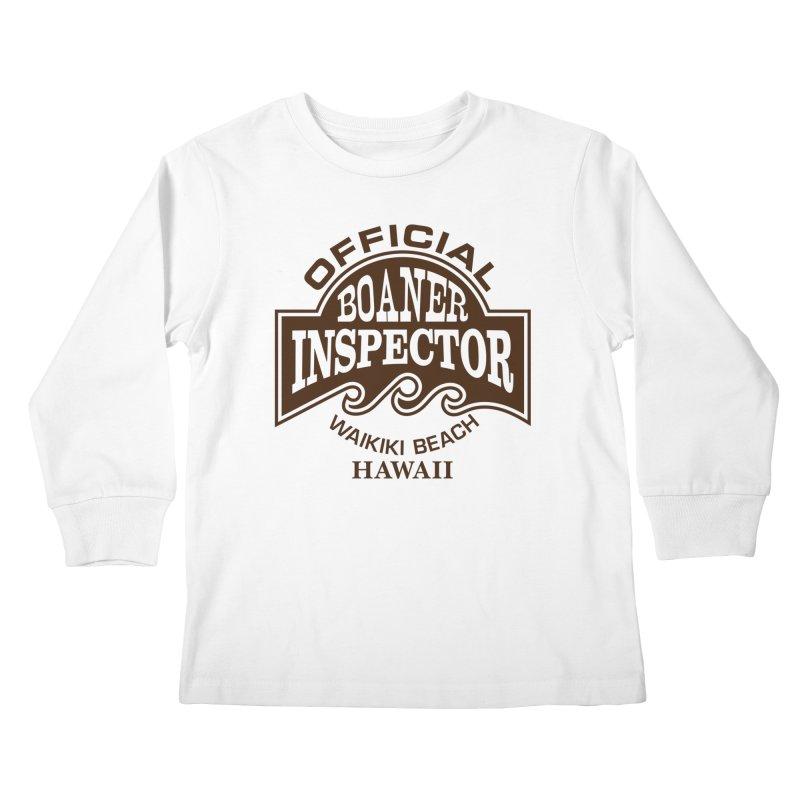 OFFICIAL BOANER INSPECTOR WAIKIKI Waves Kids Longsleeve T-Shirt by Teenage Stepdad