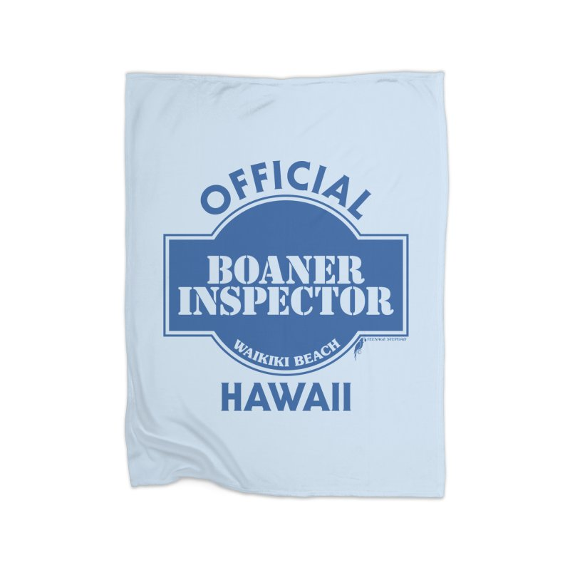 OFFICIAL BOANER INSPECTOR WAIKIKI classic Home Fleece Blanket Blanket by Teenage Stepdad