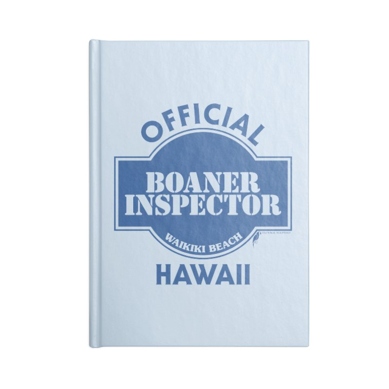 OFFICIAL BOANER INSPECTOR WAIKIKI classic Accessories Blank Journal Notebook by Teenage Stepdad