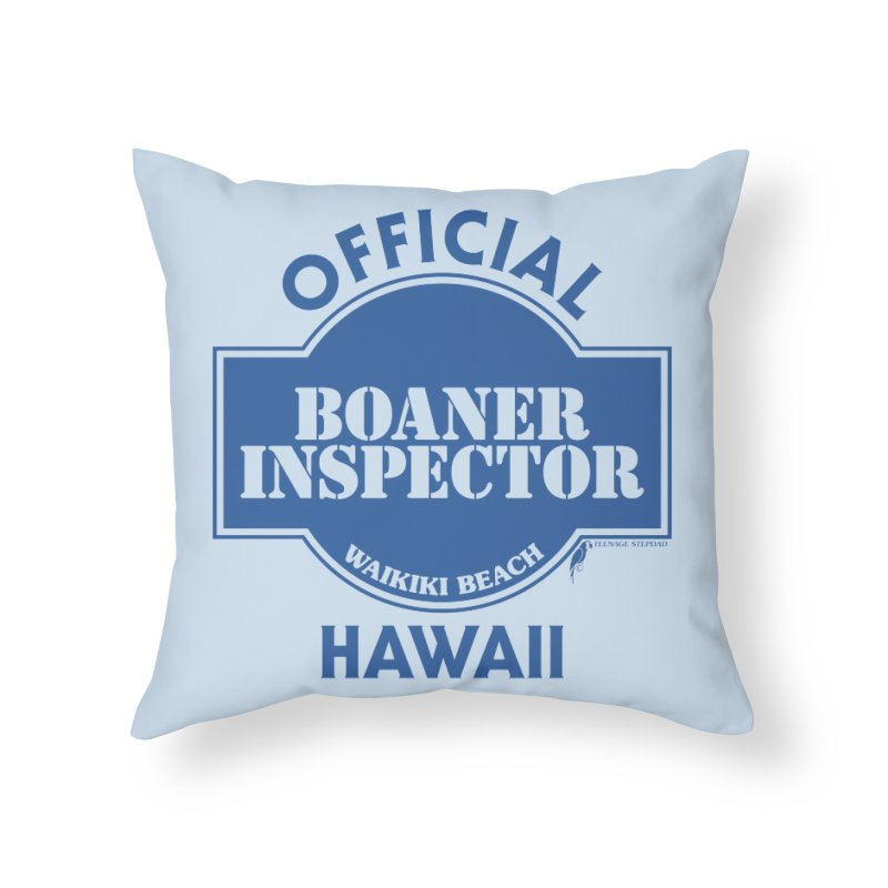 OFFICIAL BOANER INSPECTOR WAIKIKI classic Home Throw Pillow by Teenage Stepdad