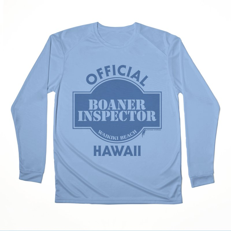 OFFICIAL BOANER INSPECTOR WAIKIKI classic Women's Performance Unisex Longsleeve T-Shirt by Teenage Stepdad