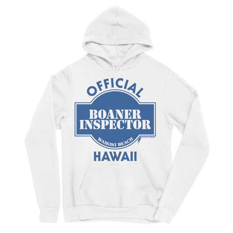 OFFICIAL BOANER INSPECTOR WAIKIKI classic Men's Sponge Fleece Pullover Hoody by Teenage Stepdad