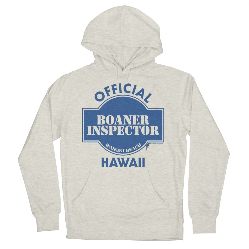 OFFICIAL BOANER INSPECTOR WAIKIKI classic Men's French Terry Pullover Hoody by Teenage Stepdad