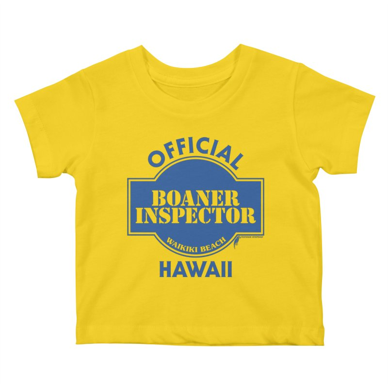 OFFICIAL BOANER INSPECTOR WAIKIKI classic Kids Baby T-Shirt by Teenage Stepdad