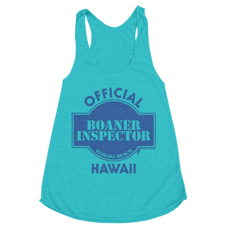OFFICIAL BOANER INSPECTOR WAIKIKI classic Women's Racerback Triblend Tank by Teenage Stepdad