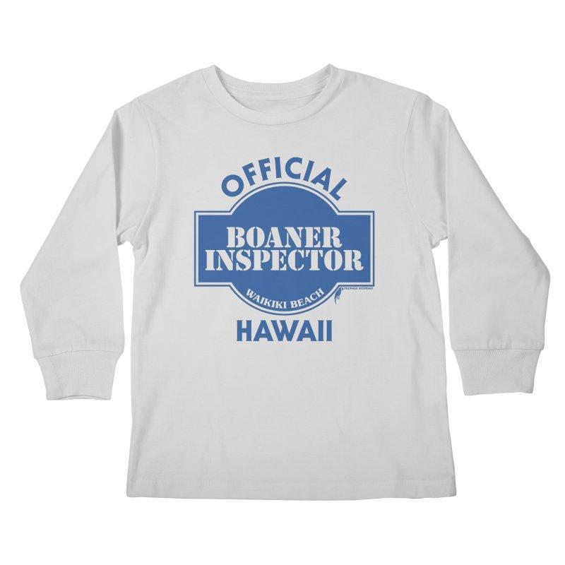 OFFICIAL BOANER INSPECTOR WAIKIKI classic Kids Longsleeve T-Shirt by Teenage Stepdad
