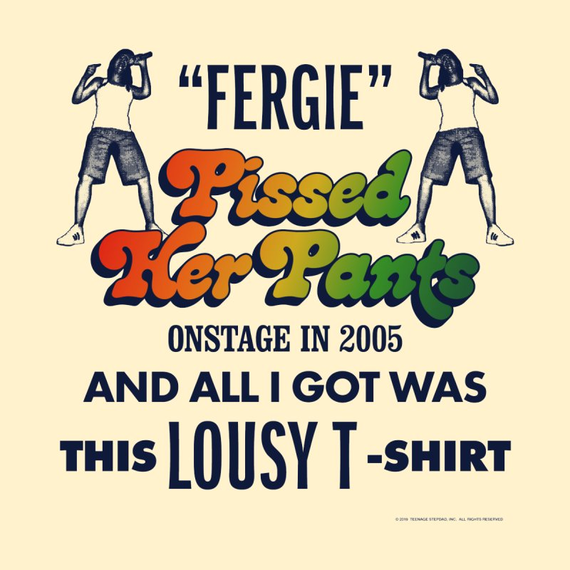 NEVER FERGET by Teenage Stepdad