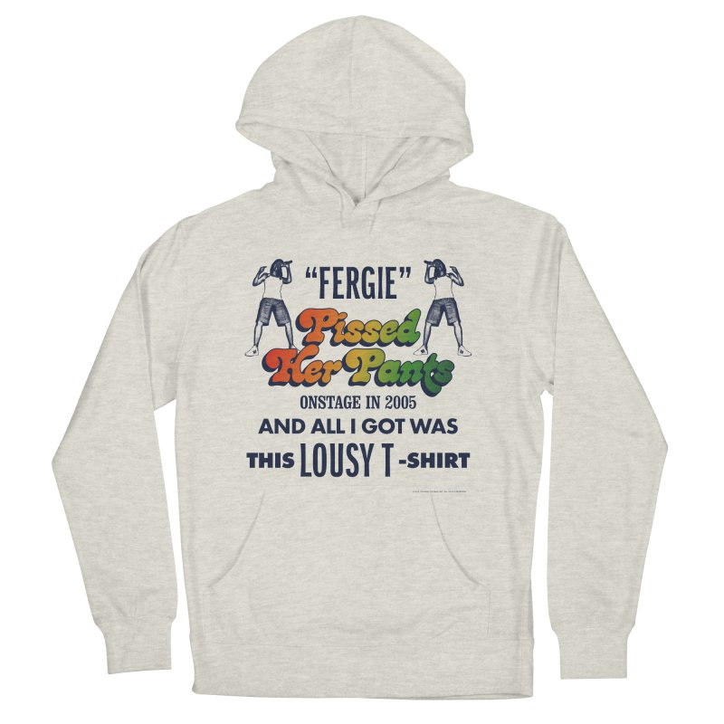 NEVER FERGET Women's French Terry Pullover Hoody by Teenage Stepdad