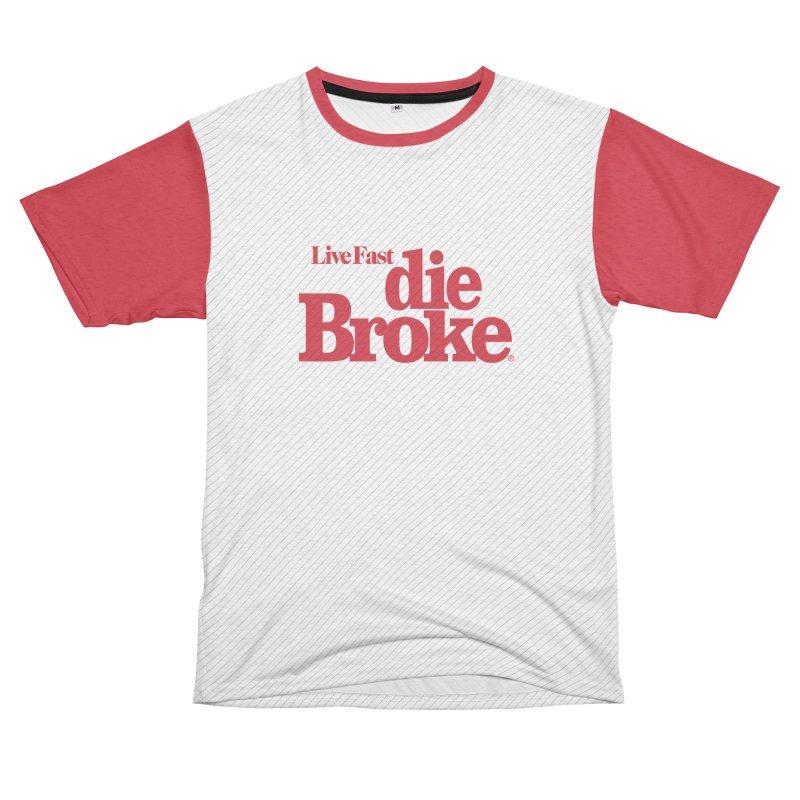 Live Fast Die Broke Men's French Terry T-Shirt Cut & Sew by Teenage Stepdad