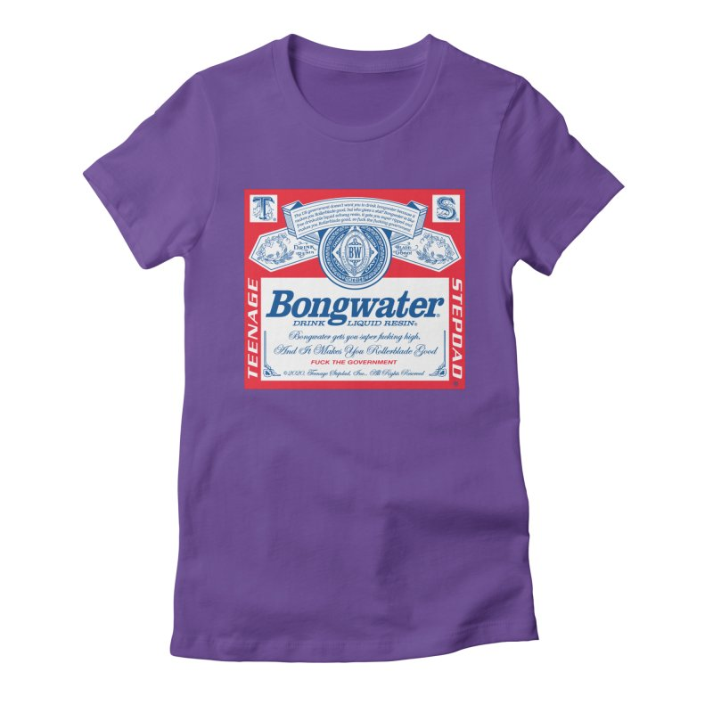 BONGWATER Classic Label Bootleg Women's Fitted T-Shirt by Teenage Stepdad