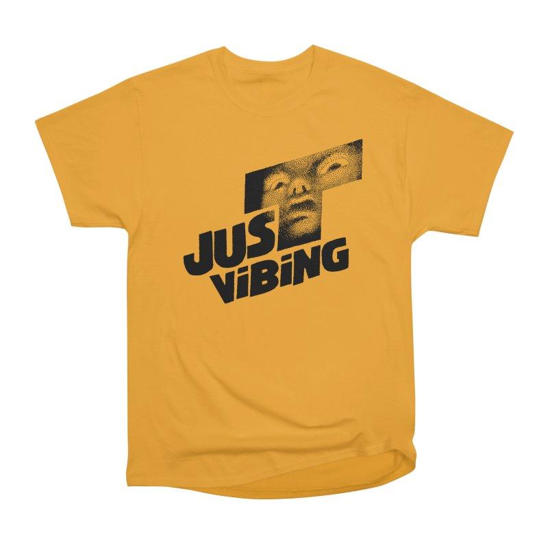 JUST VIBING Women's Heavyweight Unisex T-Shirt by Teenage Stepdad