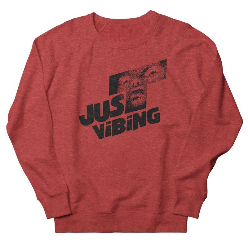 JUST VIBING Women's French Terry Sweatshirt by Teenage Stepdad