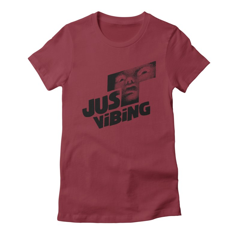 JUST VIBING Women's Fitted T-Shirt by Teenage Stepdad