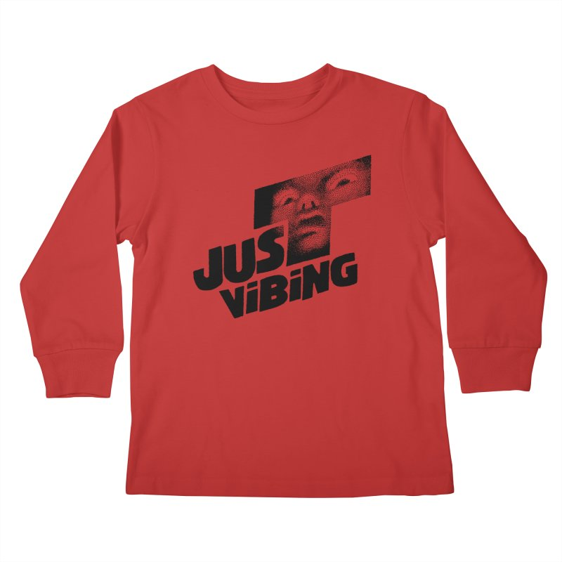 JUST VIBING Kids Longsleeve T-Shirt by Teenage Stepdad