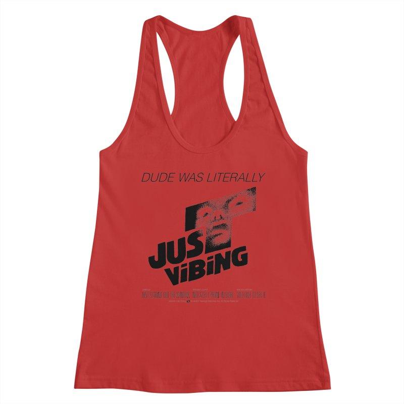 LITERALLY JUST VIBING Women's Racerback Tank by Teenage Stepdad