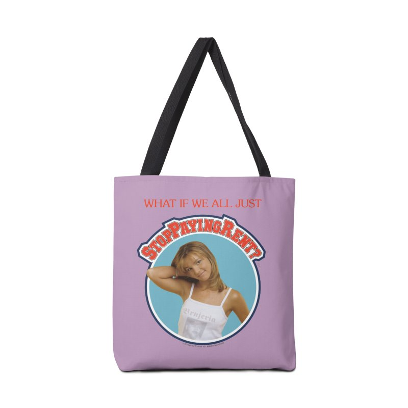 STOP PAYING RENT Accessories Tote Bag Bag by Teenage Stepdad