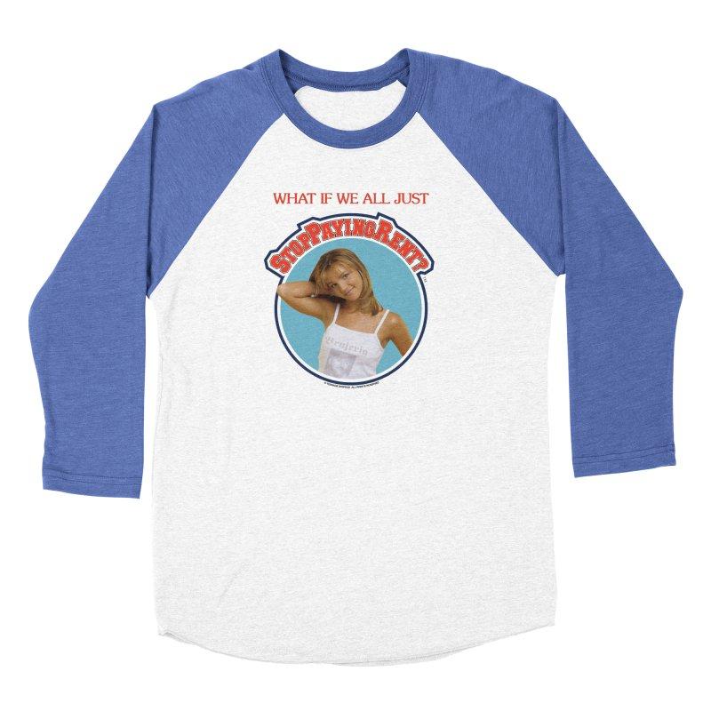 STOP PAYING RENT Women's Baseball Triblend Longsleeve T-Shirt by Teenage Stepdad