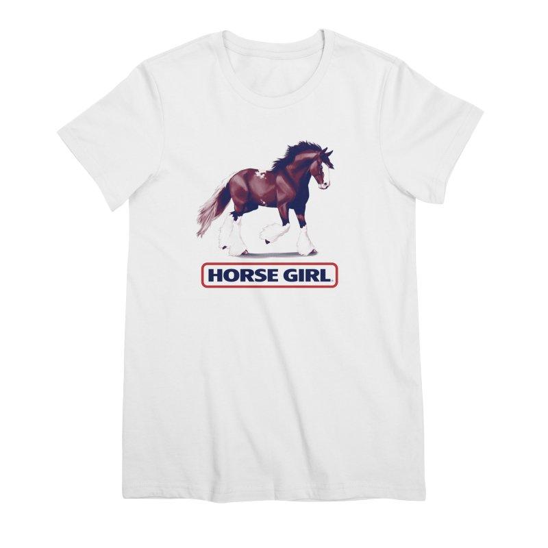 HORSE GIRL Women's Premium T-Shirt by Teenage Stepdad