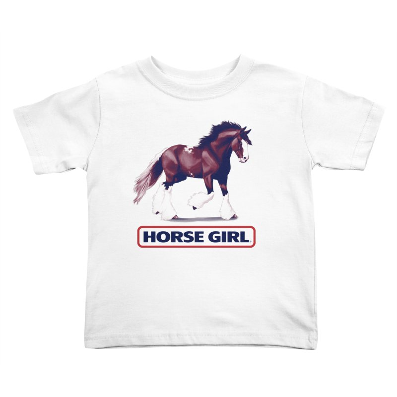 HORSE GIRL Kids Toddler T-Shirt by Teenage Stepdad