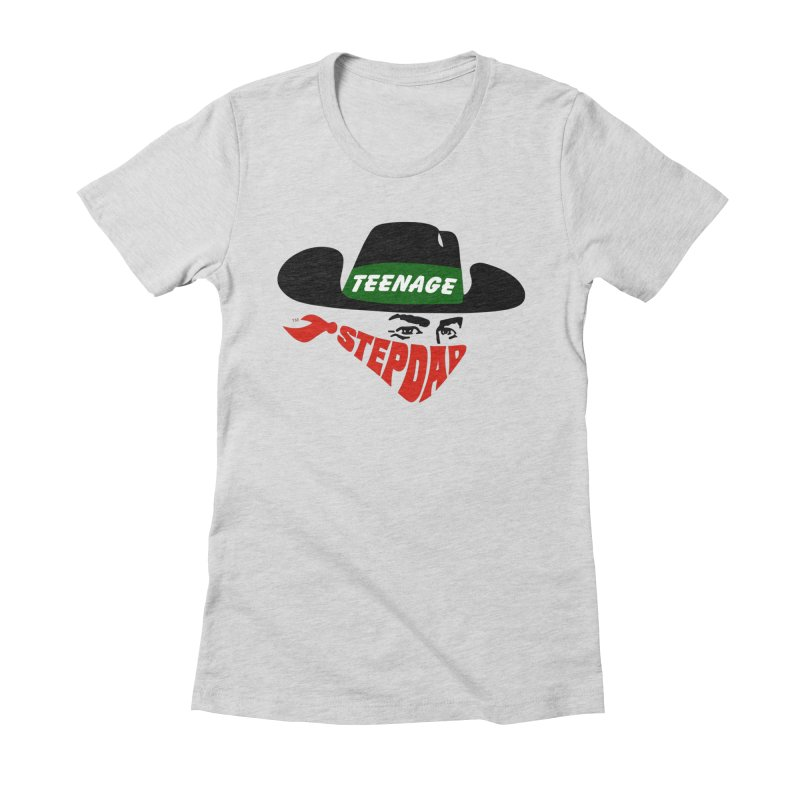 F*CK IT, MASK ON Women's Fitted T-Shirt by Teenage Stepdad
