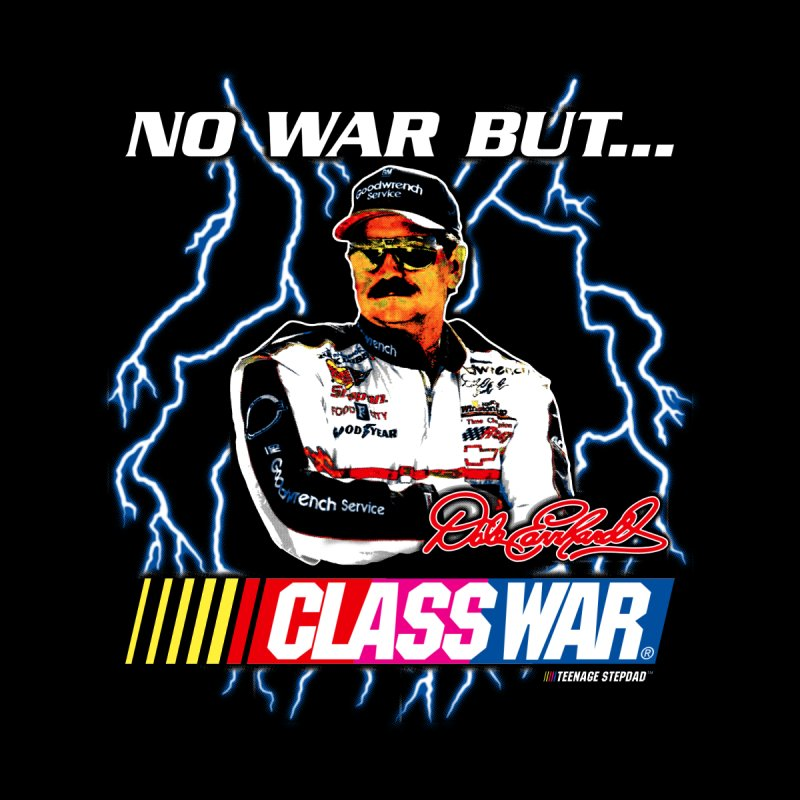 NO WAR BUT CLASS WAR Men's T-Shirt by Teenage Stepdad