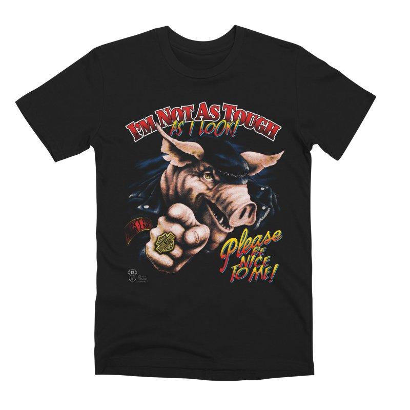 PLEASE BE NICE TO ME Men's T-Shirt by Teenage Stepdad
