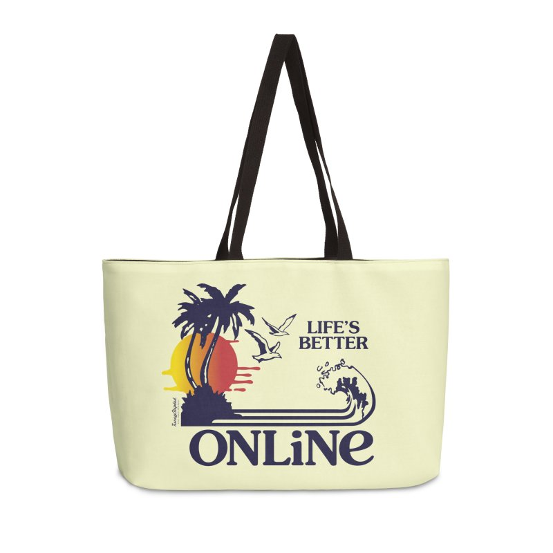 Life's Better ONLINE Accessories Bag by Teenage Stepdad